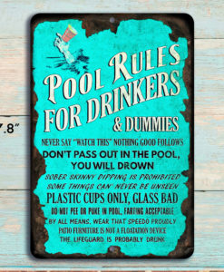 1 247x300 - Pool Rules for Drinkers Funny Rustic Metal Sign