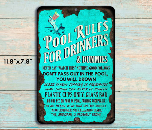 1 510x434 - Pool Rules for Drinkers Funny Rustic Metal Sign