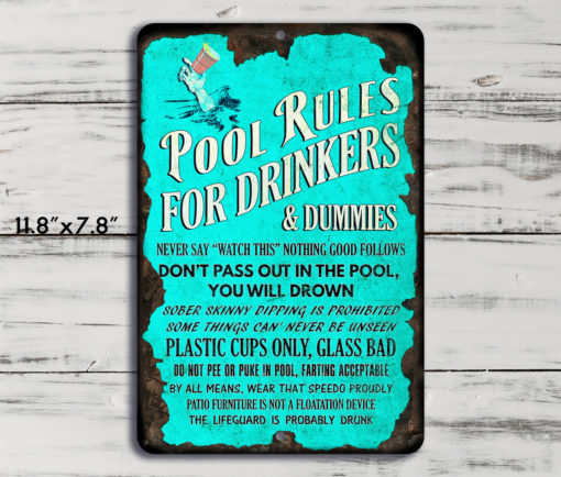 2 510x434 - Pool Rules for Drinkers Funny Rustic Metal Sign