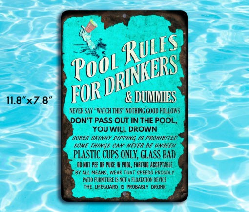 3 510x434 - Pool Rules for Drinkers Funny Rustic Metal Sign