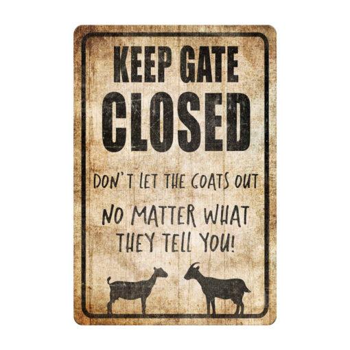 Design 510x510 - Keep Gate Closed Goat Sign Funny Goat Sign Goat Decor Barn Sign Yard Sign Goat Decor Goat Gift Goat Lover
