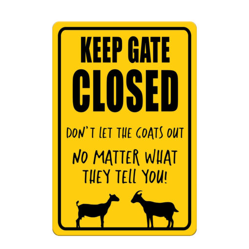 Design yellow 510x510 - Keep Gate Closed Goat Sign Funny Goat Sign Goat Decor Barn Sign Yard Sign Goat Decor Goat Gift Goat Lover