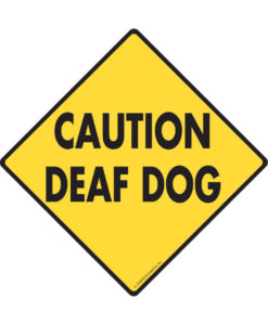 il fullxfull.1546479737 jt6v 247x300 - Caution! Deaf Dog - Dog Sign - 12x12 inches