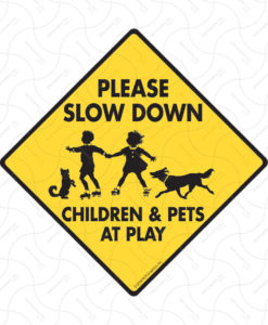 il fullxfull.1847336424 sm9o 247x300 - Caution! Please Slow Down Children and Pets at Play - Dog Sign - 12x12 inches