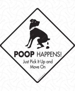 il fullxfull.1894832909 1hy0 247x300 - Poop Happens - Just Pick It Up and Move On - Dog Sign - 12x12 inches