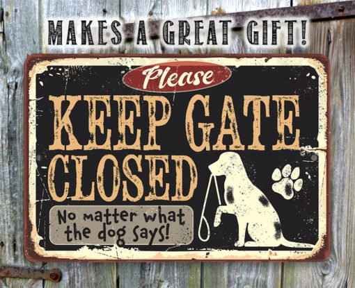 il fullxfull.2330456331 ay91 510x415 - Keep Gate Closed Dog Sign - Metal Sign - Use Indoor/Outdoor - Fence Sign