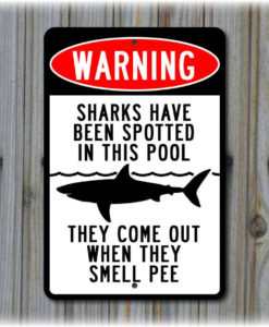 il fullxfull.465592185 quql 247x300 - Warning: Sharks Have Been Spotted In This Pool Sign
