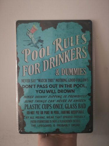Pool Rules for Drinkers Funny Rustic Metal Sign photo review