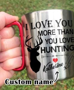 1 3 247x300 - Carabiner Coffee Mug - I Love You More Than You Love Hunting