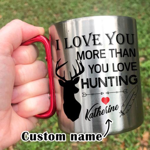 1 3 510x510 - Carabiner Coffee Mug - I Love You More Than You Love Hunting