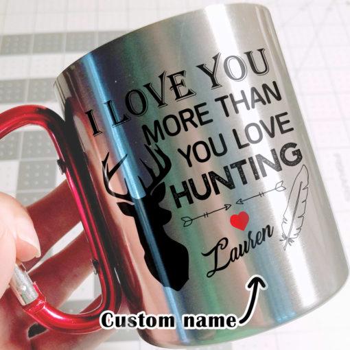 4 3 510x510 - Carabiner Coffee Mug - I Love You More Than You Love Hunting